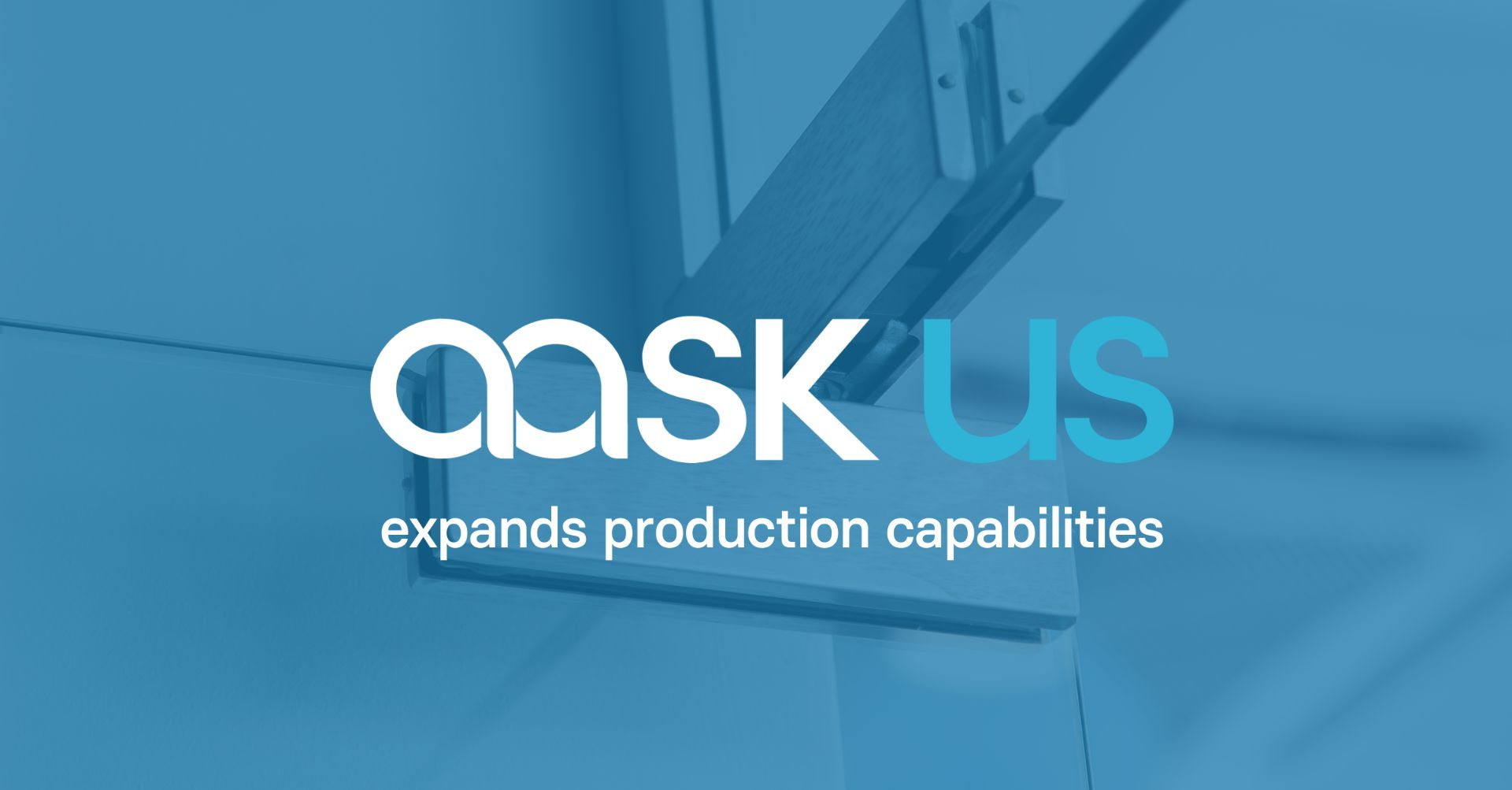 aask us expands production capabilities